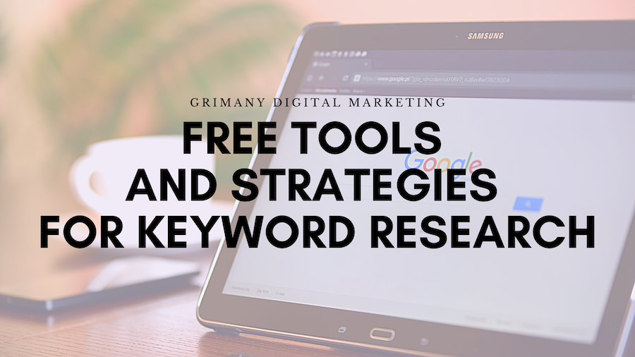 Free Tools and Strategies for Keyword Research