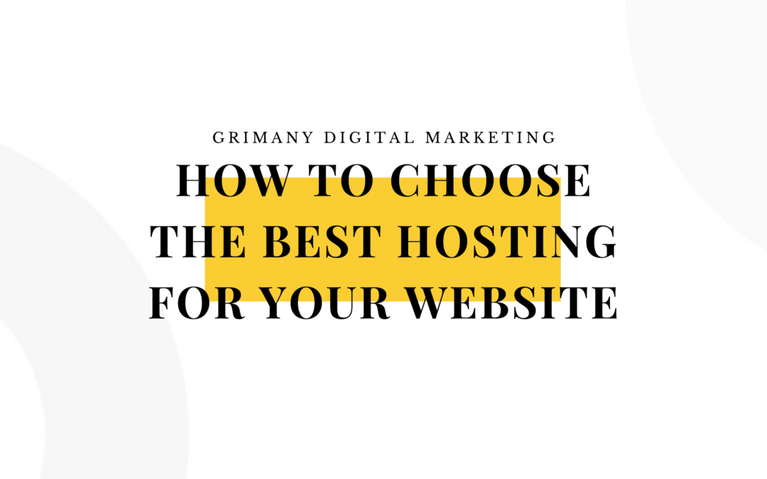 How to Choose the Best Hosting for Your Website